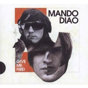 Give Me Fire ( Ltd.Pur Edt.) von Mando Diao - CD jetzt im Bravado Shop