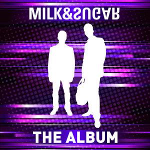 The Album von MILK & SUGAR - CD jetzt im Bravado Shop