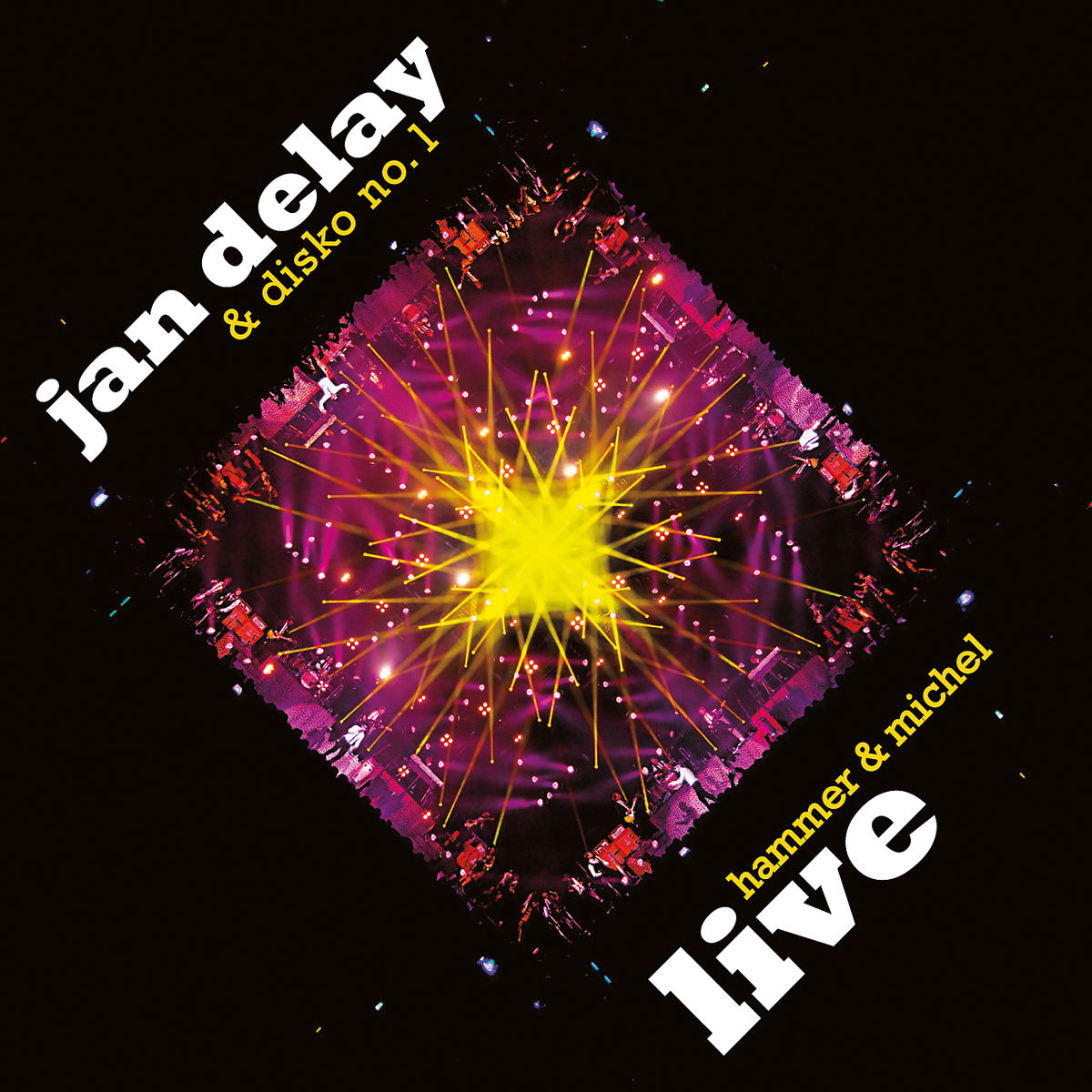 Hammer & Michel (Live Aus Der Philipshalle) von Delay,Jan - CD jetzt im Jan Delay Shop