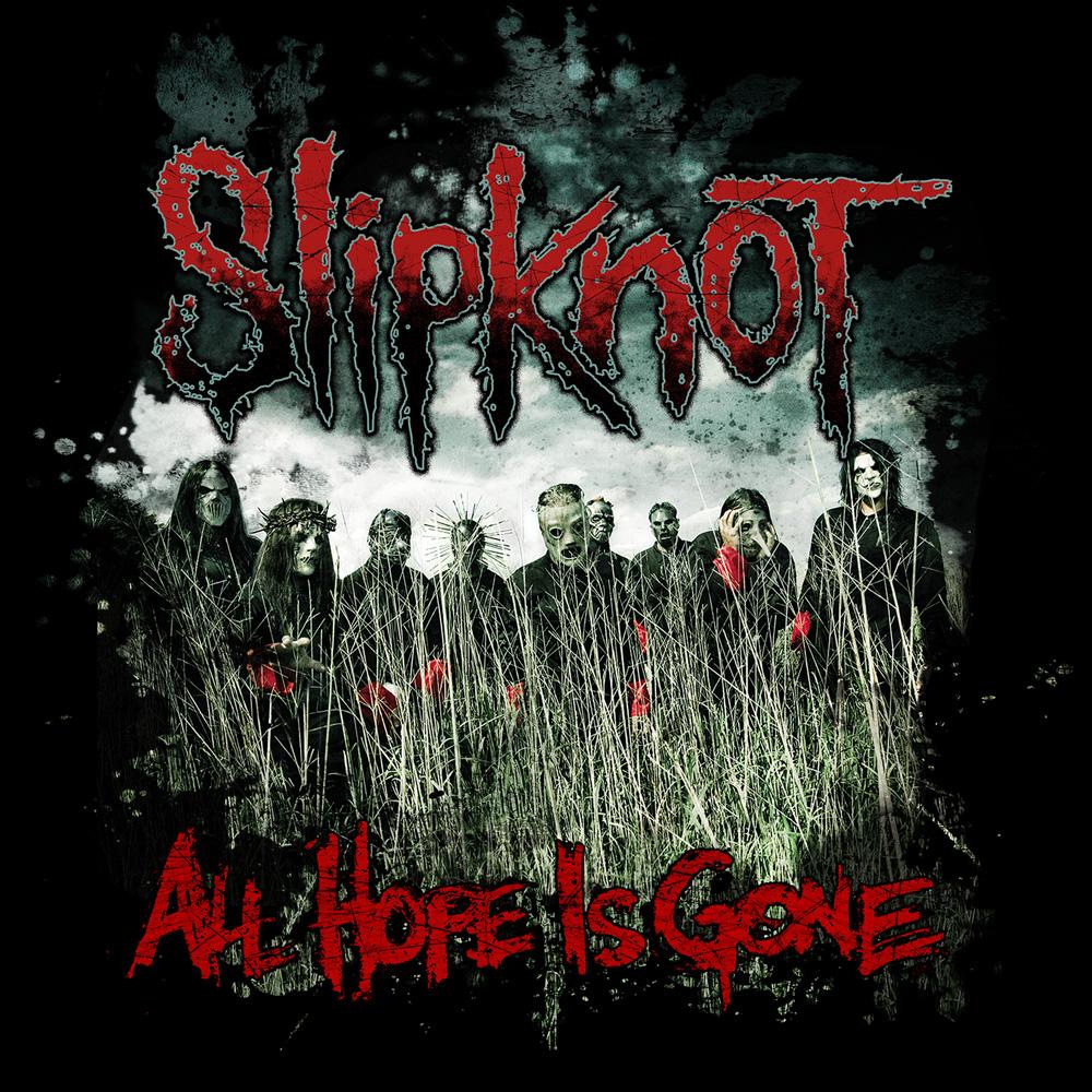 Slipknot All Hope Is Gone Album Cover | www.pixshark.com ...