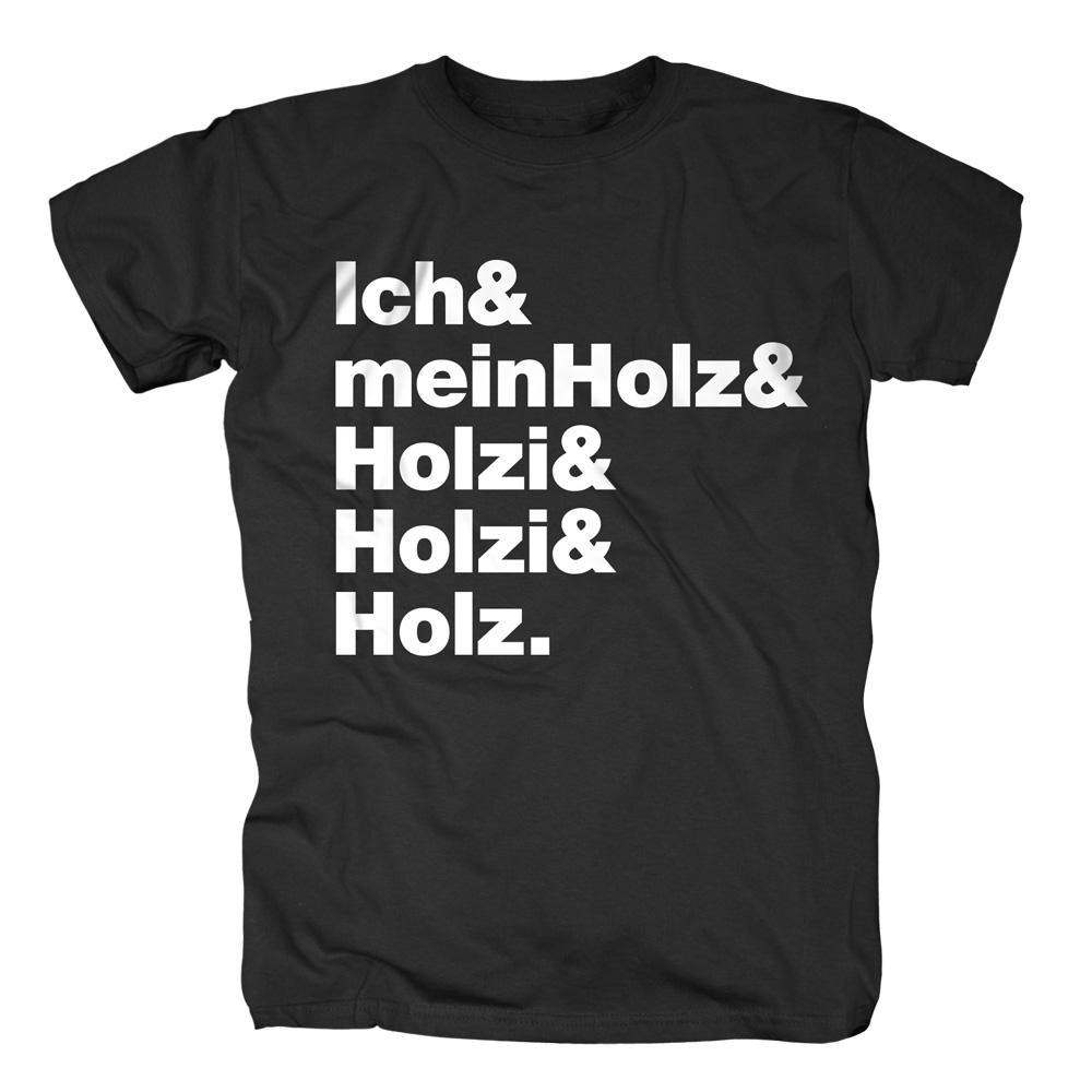 Ich & Mein Holz von 257ers - T-Shirt jetzt im Selfmade Records Shop