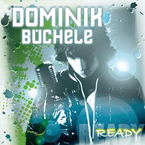 Ready von BÜCHELE,DOMINIK - CD jetzt im Bravado Shop