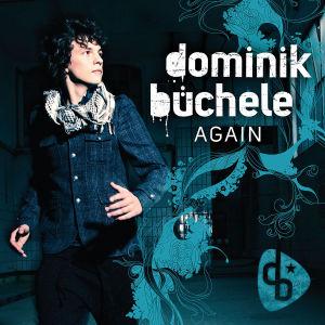 Again von BÜCHELE,DOMINIK - CD jetzt im Bravado Shop