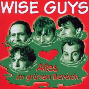 Alles Im Grünen Bereich (Remastered) von Wise Guys - CD jetzt im Bravado Shop
