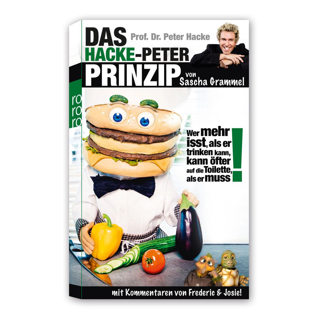 Das Hacke-Peter-Prinzip von Sascha Grammel - Buch jetzt im Sascha Grammel Shop