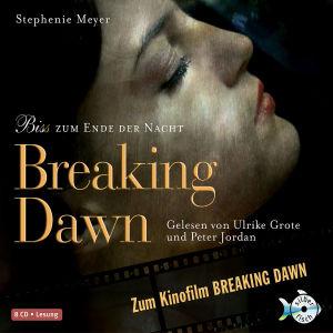 Breaking Dawn-Bis(S) Z.Ende D.Nacht (Kinofilm) von Grote,Ulrike/Jordan,Peter - CD jetzt im Bravado Shop