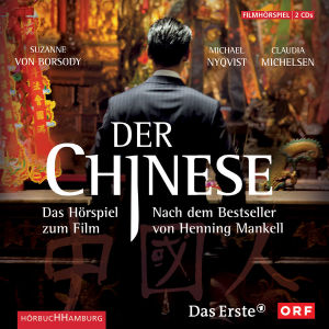 Henning Mankell: Der Chinese von Kaminski,Stefan/Borsody,Susane Von - CD jetzt im Bravado Shop