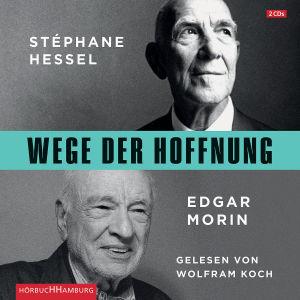 Stéphane Hessel/Edgar Morin: Wege Der Hoffnung von Koch,Wolfram - CD jetzt im Bravado Shop