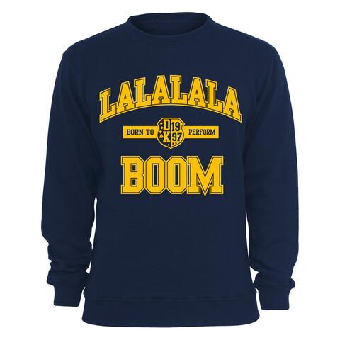LaLaLaLa Boom von Deichkind - Sweatshirt jetzt im Deichkind Shop